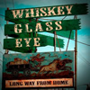 Whiskey Glass Eye CD